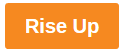 Rise up orange button image