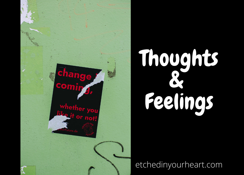 Change – Thoughts & Feelings